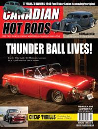 Canadian Hot Rod Magazine January February 2018 Volume 13 Issue 3