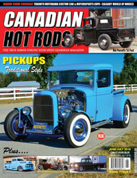 Canadian Hot Rod Magazine June/July 2018 Volume 13 Issue 5