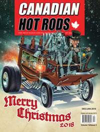 Canadian Hot Rod Magazine December 2018 January 2019 Volume 14 Issue 2